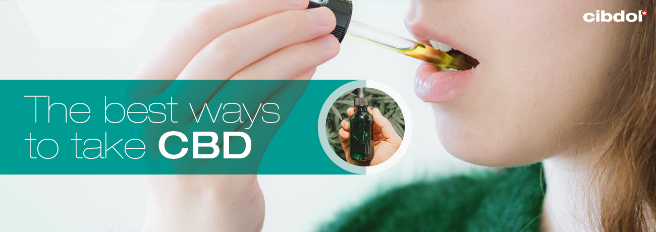 De fyra bästa sätten att ta CBD
